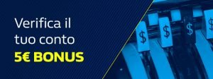 bonus 5 euro william hill verifica conto